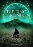 Die Ring Chroniken 3 - Berufen