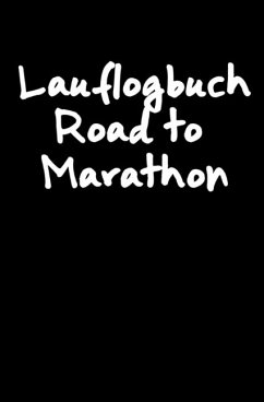 Lauflogbuch Road to Marathon