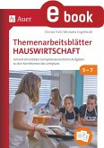 Themenarbeitsblätter Hauswirtschaft 5-7 (eBook, PDF)