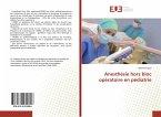 Anesthésie hors bloc opératoire en pédiatrie