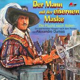 Der Mann mit der eisernen Maske, Folge 1: Die Flucht nach Italien (MP3-Download)