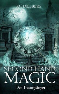 Second Hand Magic - Hallberg, Jo