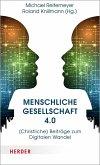Menschliche Gesellschaft 4.0 (eBook, ePUB)