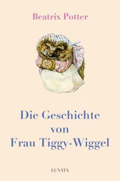 Die Geschichte von Frau Tiggy-Wiggel (eBook, ePUB) - Potter, Beatrix