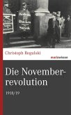 Die Novemberrevolution (eBook, ePUB)