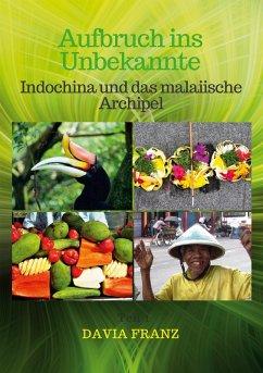 Aufbruch ins Unbekannte (eBook, ePUB) - Franz, Davia