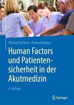 Human Factors und Patientensicherheit in der Akutmedizin (eBook, PDF) - St.Pierre, Michael; Hofinger, Gesine