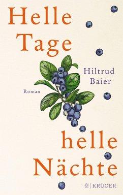 Helle Tage, helle Nächte (Mängelexemplar) - Baier, Hiltrud