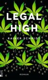 Legal High (Mängelexemplar)