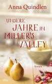 Unsere Jahre in Miller's Valley (Restauflage)