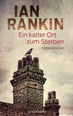 Ein kalter Ort zum Sterben / Inspektor Rebus Bd.21 (Restauflage) - Rankin, Ian