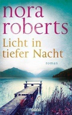 Licht in tiefer Nacht (Restauflage) - Roberts, Nora