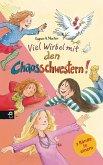 Viel Wirbel mit den Chaosschwestern / Die Chaosschwestern Bd.1+2 (Restauflage)