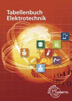 Tabellenbuch Elektrotechnik - Häberle, Gregor;Häberle, Verena;Isele, Dieter
