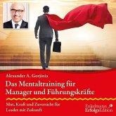 Das Mentaltraining für Manager und Führungskräfte, Audio-CD