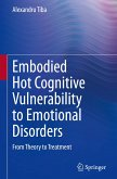 Embodied Hot Cognitive Vulnerability to Emotional Disorders¿