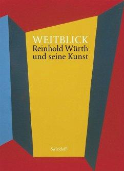 Weitblick - Weber, C. Sylvia; Elsen-Schwedler, Beate