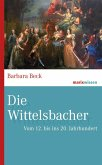 Die Wittelsbacher (eBook, ePUB)