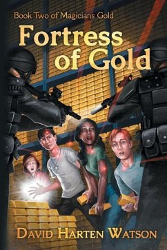 Fortress of Gold: Book Two of the Magicians Gold Series - Watson, David Harten
