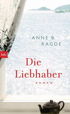 Die Liebhaber / Die Lügenhaus-Serie Bd.5 (Mängelexemplar) - Ragde, Anne B.