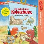 Der kleine Drache Kokosnuss erforscht die Römer / Der kleine Drache Kokosnuss - Alles klar! Bd.6 (MP3-Download)