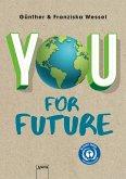 You for Future (Mängelexemplar)