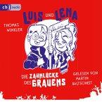 Luis und Lena - Die Zahnlücke des Grauens (MP3-Download)