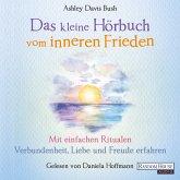 Das kleine Hör-Buch vom inneren Frieden (MP3-Download)