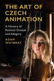 The Art of Czech Animation (eBook, ePUB)