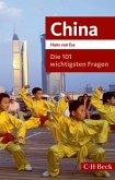 Die 101 wichtigsten Fragen - China (eBook, ePUB)