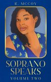 Soprano Speaks: Volume Two (eBook, ePUB)