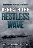 Beneath the Restless Wave (eBook, PDF)