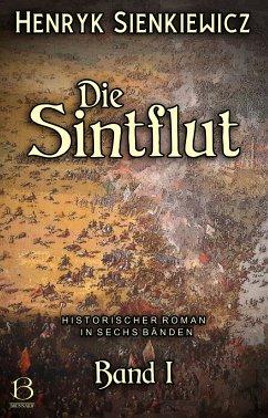 Die Sintflut. Band I (eBook, ePUB) - Sienkiewicz, Henryk