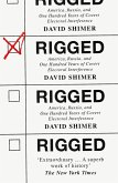 Rigged: America, Russia and 100 Years of Covert Electoral Interference (eBook, ePUB)