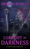 Comfort in Darkness: A Shaede Assassin Short Story (eBook, ePUB)
