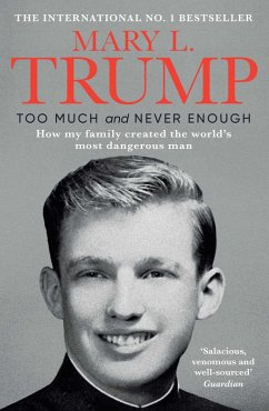 Too Much and Never Enough (eBook, ePUB) - Trump, Mary L.