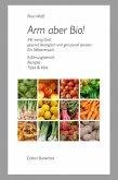 Arm aber Bio! (eBook, ePUB)