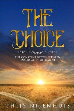 The Choice (eBook, ePUB) - Nijenhuis, Thijs