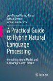 A Practical Guide to Hybrid Natural Language Processing (eBook, PDF)