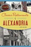 Classic Restaurants of Alexandria (eBook, ePUB)