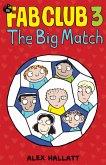 FAB Club 3 - The Big Match (eBook, ePUB)
