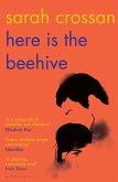 Here is the Beehive (eBook, ePUB)