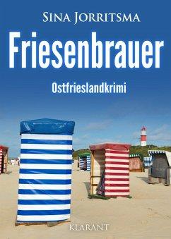 Friesenbrauer. Ostfrieslandkrimi