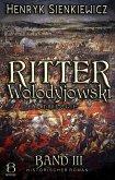 Ritter Wolodyjowski. Band III (eBook, ePUB)