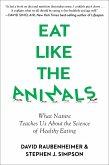 Eat Like the Animals (eBook, ePUB)