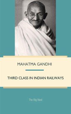 Third class in Indian railways (eBook, PDF) - Gandhi, Mahatma