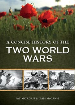 A Concise History of Two World Wars