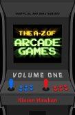 A-Z of Arcade Games (eBook, ePUB)