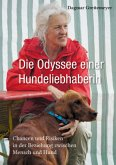 Die Odyssee einer Hundeliebhaberin