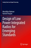Design of Low Power Integrated Radios for Emerging Standards